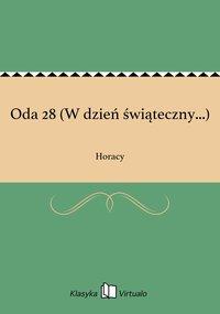Oda 28 (W dzień świąteczny...) - Horacy - ebook