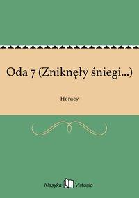 Oda 7 (Zniknęły śniegi...) - Horacy - ebook