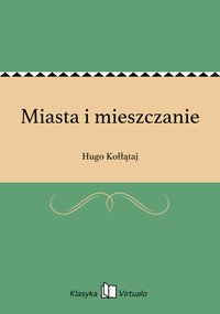 Miasta i mieszczanie - Hugo Kołłątaj - ebook