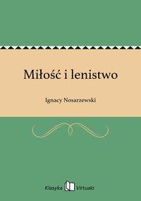 Miłość i lenistwo - Ignacy Nosarzewski - ebook