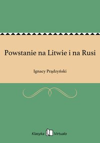 Powstanie na Litwie i na Rusi