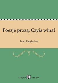 Poezje prozą: Czyja wina?