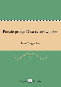 Poezje prozą: Dwa czterowiersze
