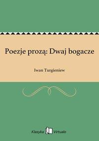 Poezje prozą: Dwaj bogacze