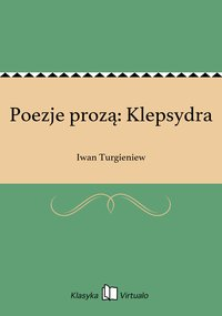 Poezje prozą: Klepsydra