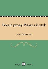 Poezje prozą: Pisarz i krytyk