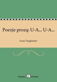 Poezje prozą: U-A... U-A...