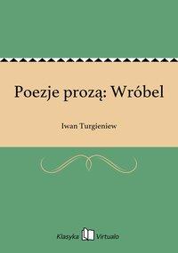 Poezje prozą: Wróbel