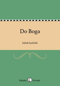 Do Boga - Jakub Jasiński - ebook