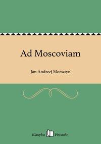 Ad Moscoviam