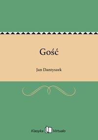 Gość - Jan Dantyszek - ebook