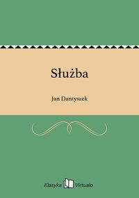 Służba - Jan Dantyszek - ebook