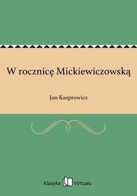 W rocznicę Mickiewiczowską