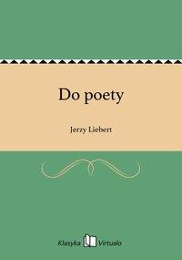 Do poety