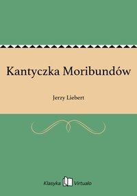 Kantyczka Moribundów