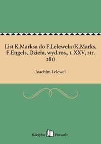 List K.Marksa do F.Lelewela (K.Marks, F.Engels, Dzieła, wyd.ros., t. XXV, str. 281)