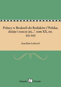 """Polacy w Brukseli do Rodaków (""""Polska, dzieje i rzeczy jej..."""". tom XX, str. 213-215)"""