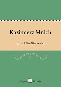 Kazimierz Mnich - Ursyn Julian Niemcewicz - ebook