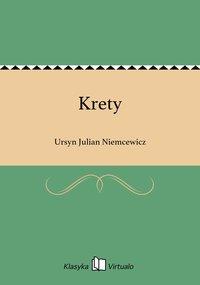 Krety - Ursyn Julian Niemcewicz - ebook