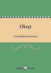 Okręt - Ursyn Julian Niemcewicz - ebook