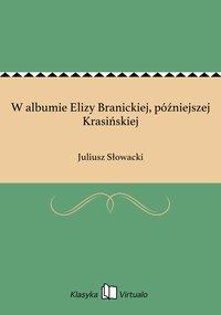 W albumie Elizy Branickiej, późniejszej Krasińskiej