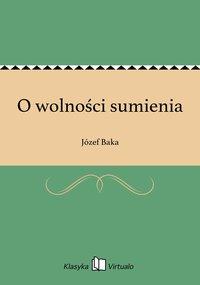 O wolności sumienia - Józef Baka - ebook