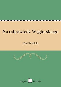 Na odpowiedź Węgierskiego