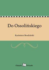 Do Ossolińskiego