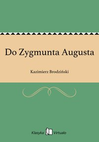 Do Zygmunta Augusta