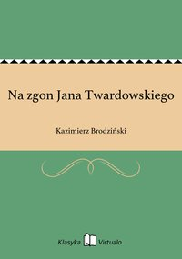 Na zgon Jana Twardowskiego