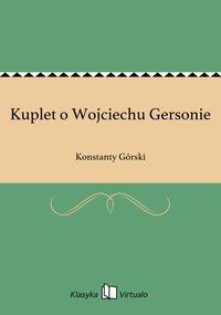 Kuplet o Wojciechu Gersonie