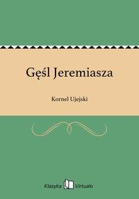 Gęśl Jeremiasza - Kornel Ujejski - ebook