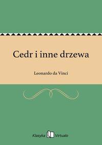 Cedr i inne drzewa - Leonardo da Vinci - ebook