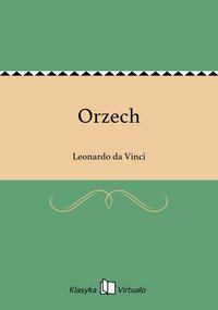 Orzech - Leonardo da Vinci - ebook