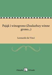 Pająk i winogrono (Znalazłszy winne grono...) - Leonardo da Vinci - ebook