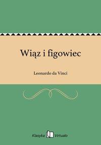 Wiąz i figowiec - Leonardo da Vinci - ebook