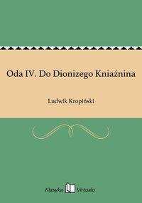 Oda IV. Do Dionizego Kniaźnina
