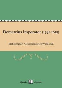 Demetrius Imperator (1591-1613)