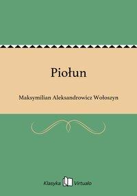 Piołun - Maksymilian Aleksandrowicz Wołoszyn - ebook