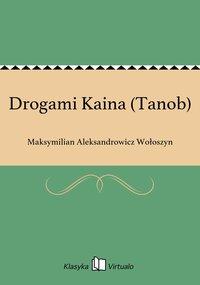 Drogami Kaina (Tanob)