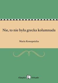 Nie, to nie była grecka kolumnada