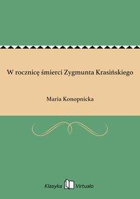 W rocznicę śmierci Zygmunta Krasińskiego