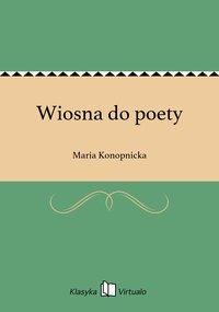 Wiosna do poety
