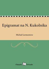 Epigramat na N. Kukolnika