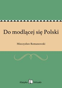 Do modlącej się Polski