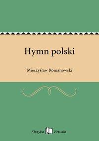 Hymn polski - Mieczysław Romanowski - ebook