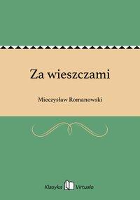 Za wieszczami - Mieczysław Romanowski - ebook