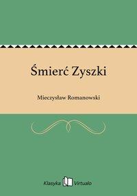 Śmierć Zyszki - Mieczysław Romanowski - ebook