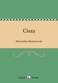 Cisza - Mieczysław Romanowski - ebook