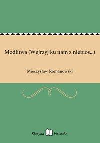 Modlitwa (Wejrzyj ku nam z niebios...) - Mieczysław Romanowski - ebook